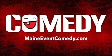 Maine Event Comedy presents Dennis Fogg tickets