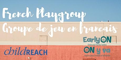 French Playgroup / Groupe de jeu en français tickets