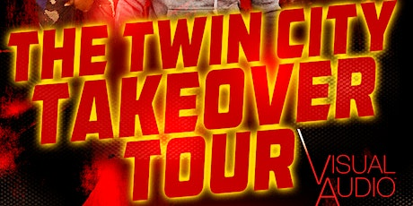 The Twin City Takeover Tour tickets