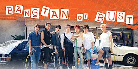Bangtan or Bust tickets