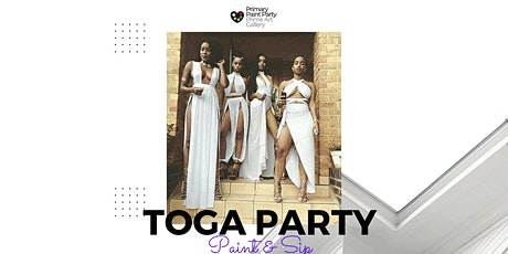 Toga Party - Paint & Sip tickets