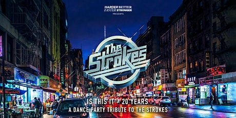 Is This It - The Strokes Dance Party 20th Anniversary SF tickets