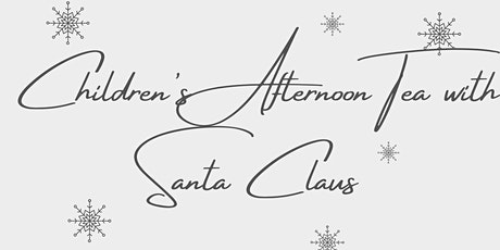 Children's Afternoon Tea with Santa tickets