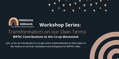 Freedom Dreams Co-operative Education: Fall Workshop Series tickets