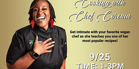 #Veganwhere Presents: Cooking w/ Chef Corenia tickets