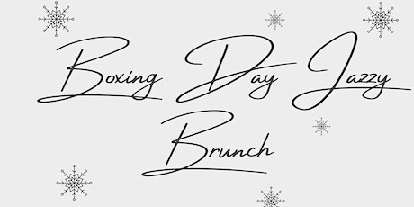 Boxing Day Jazzy Brunch - £35 tickets