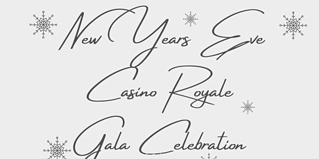 New Years Eve Casino Royale Gala Dinner - £95.00 tickets