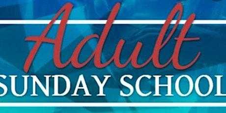 Fall 2021 Adult Sunday School Classes tickets