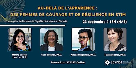 Au-delà de l'apparence :  des femmes de courage et de résilience en STIM billets