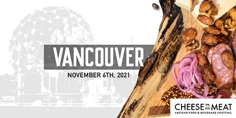 Vancouver Cheese and Meat Festival 2021 tickets