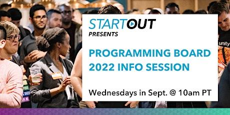 StartOut Programming Board 2022 - Info Session tickets