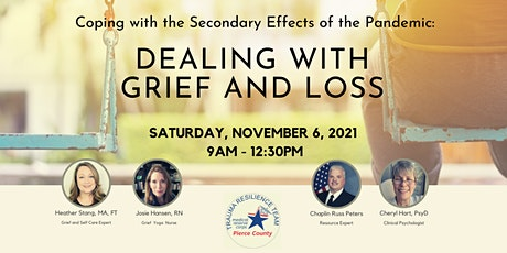 Coping with Secondary Effects of the Pandemic: Dealing with Grief and Loss tickets