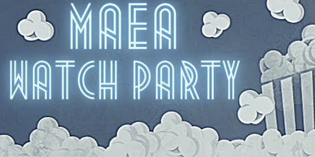 MAEA Watch Party Discussion Series: October tickets