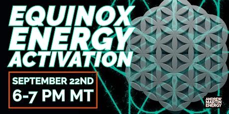 Equinox Energy Activation tickets