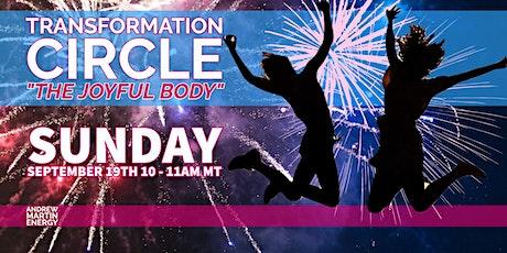 Transformation Energy Circle - The Joyful Body tickets
