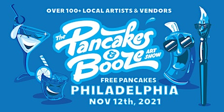 The Philadelphia Pancakes & Booze Art Show (Vendor Reservations Only) tickets