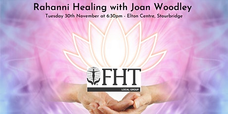 FHT Meeting - Rahanni Healing with Joan Woodley tickets