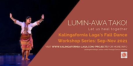 Kalingafornia Laga's Lumin-Awa Tako! Dance Series tickets