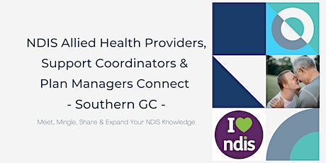 NDIS Allied Health Providers, Support Coordinators & Plan Managers Connect tickets