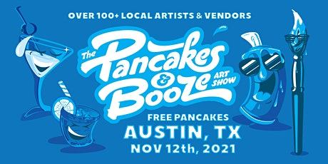 The Austin Pancakes & Booze Art Show tickets