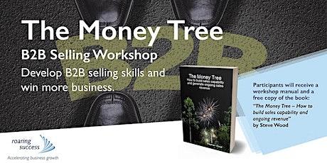 Geelong  - The Money Tree – B2B Selling Workshop tickets