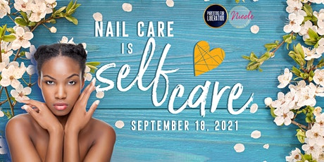 Nail Care is Self Care tickets