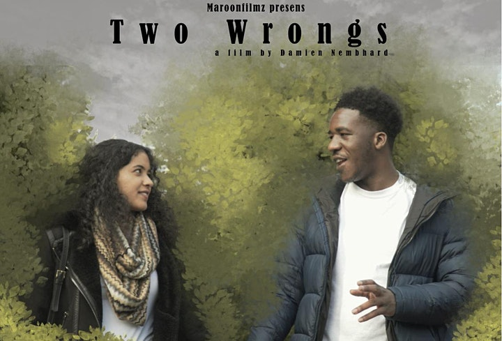 """An Evening with Maroon Filmz presents """"The Two Wrongs Screening"""" image"""