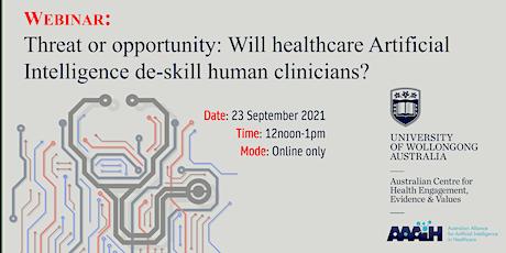 Will healthcare Artificial Intelligence de-skill clinicians? biglietti