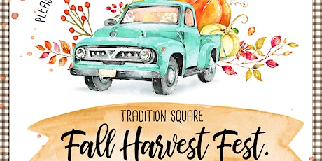 FALL HARVEST FEST. at Tradition Square tickets