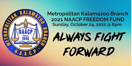 2021 Metropolitan Kalamazoo Branch NAACP Freedom Fund Virtual Event tickets