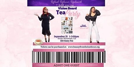 Refuel, Refocus, Replenish your cup, Tea Party themed Vision Board Party tickets