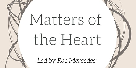 Matters of the Heart tickets