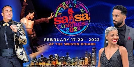 2022 Chicago International Salsa Congress tickets