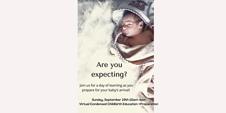 Virtual Condensed Childbirth Education and Preparation tickets
