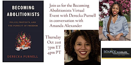 BECOMING ABOLITIONISTS Author Event with Derecka Purnell tickets