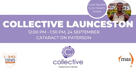 Collective - Inspiring Women in Business, Launceston Collective Event tickets