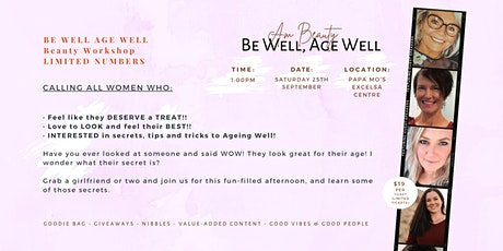 Be Well Age Well - AM Beauty Event tickets