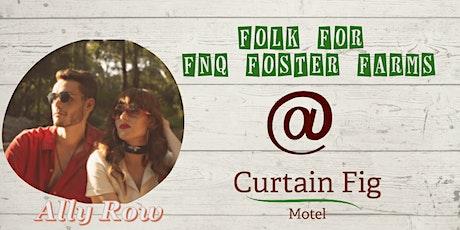 Folk for FNQ Foster Farms tickets