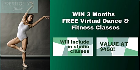 WIN 3 Months FREE Virtual Dance & Fitness Classes Valued at $450 tickets
