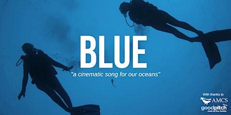 Movie Screening – Blue (PG) tickets