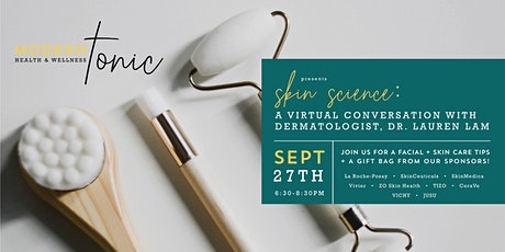Skin Science: A Virtual Conversation with Dermatologist, Dr. Lauren Lam tickets