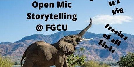The  Elephant ~ Open Mic Storytelling @FGCU tickets