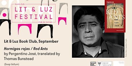 Lit & Luz Book Club Presents Pergentino José tickets