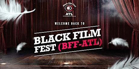 """2021 BLACK FILM FEST ATL (Atlanta's Official """"End of Summer"""" Film Festival) tickets"""