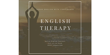 English Therapy | English Fluency Workshop tickets