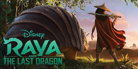September Holiday Program: Movie - Raya and the Last Dragon : Tea Gardens tickets