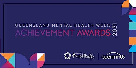 Queensland Mental Health Week Achievement Awards 2021 tickets