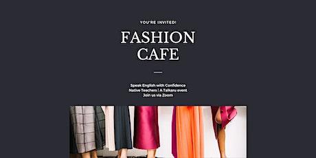 Fashion Café | Spoken English Practice tickets