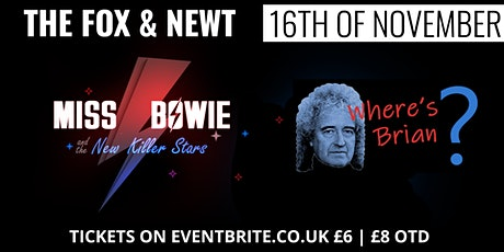 Miss Bowie and Where's Brian? Tribute Band Extravaganza tickets