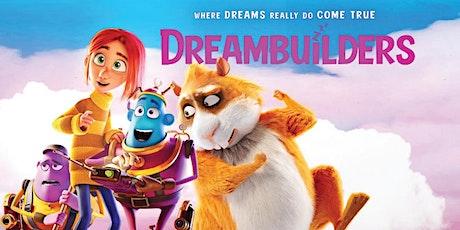 September Holiday Program: Movie - Dreambuilders : Tea Gardens tickets